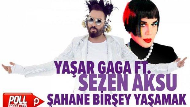 Yaşar Gaga Ft. Sezen Aksu - Şahane Bir Şey Yaşamak